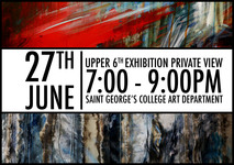 A Level and Gifted and Talented Art Exhibitions - 27 and 28 June 2017