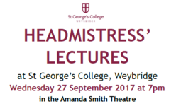 Headmistress' Lectures at St George's College returns in September